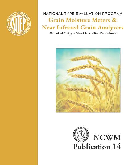 NCWM Publication 14 Grain Moisture Meters & Near Infrared Grain Analyzers